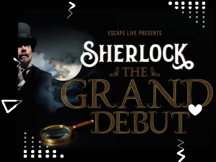 Escape Room Game - Sherlock The Grand Debut